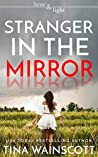 Stranger in the Mirror (Love and Light Book 2)