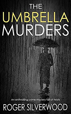 THE UMBRELLA MURDERS an enthralling crime mystery full of twists (Yorkshire Murder Mysteries Book 7)