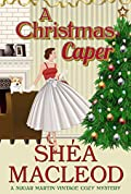 A Christmas Caper (Sugar Martin Vintage Cozy Mysteries Book 3)