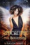 Apocalypse the Beginning (The Power of Twelve, #1)
