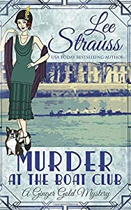 Murder at the Boat Club (Ginger Gold Mysteries #8)