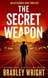 The Secret Weapon (Alexander King #1)