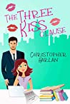 The Three Kiss Clause by Christopher Harlan