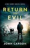 Return to evil (DCI Harry McNeil, #0)