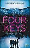 Four Keys – Die Stadt im Schatten: Roman