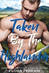 Taken By The Highlander (Lairds & Ladies, #2)
