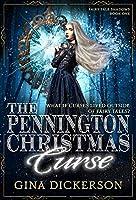The Pennington Christmas Curse (Fairy Tale Shadows Book 1)
