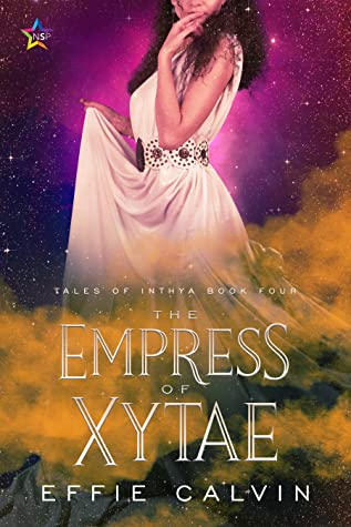 The Empress of Xytae (Tales of Inthya, #4)