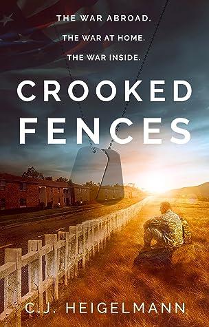 Crooked Fences: A Novel