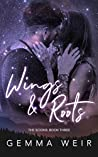 Wings & Roots (The Scions Book 3)