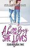 Abi and the Boy She Loves (Texas High: Abi #3)