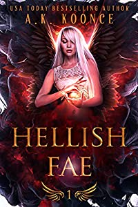 Hellish Fae (Monsters and Miseries #1)
