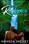 Resilience (The Resilience Duet, #1)