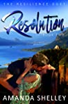 Resolution (The Resilience Duet, #2)