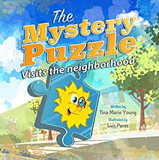 The Mystery Puzzle: Visits the Neighborhood
