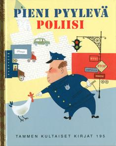 Pieni pyylevä poliisi