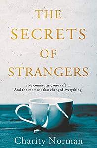 The Secrets of Strangers