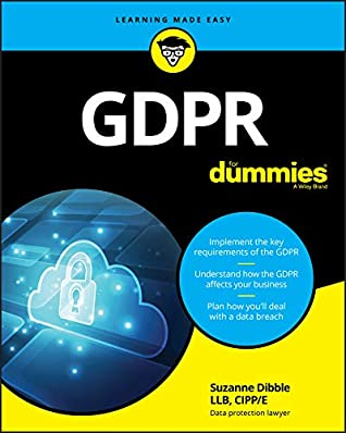 GDPR For Dummies (For Dummies (Computer/Tech))
