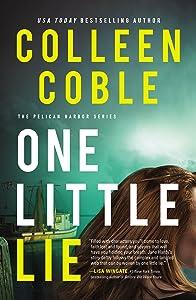 One Little Lie (The Pelican Harbor, #1)