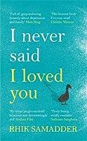 I Never Said I Loved You