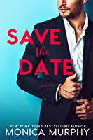 Save The Date (Dating, #1)