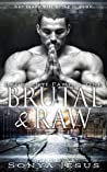 Brutal & Raw (Beneventi Family, #1)