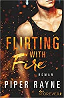 Flirting with Fire (Saving Chicago #1)