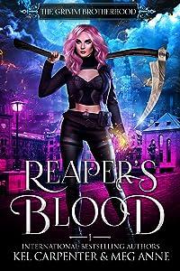 Reaper's Blood (The Grimm Brotherhood, #1)