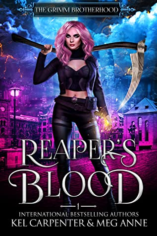 Reaper's Blood (The Grimm Brotherhood, #1)