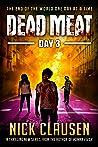 Dead Meat: Day 3