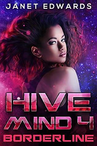 Borderline (Hive Mind #4)