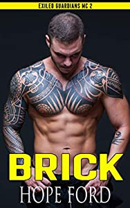 Brick (Exiled Guardians MC, #2)