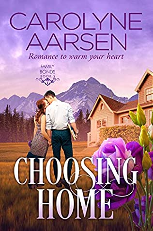 Choosing Home (Family Bonds Book 2)