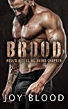 Brood (Hell's Riders Rhino Chapter Book 1)