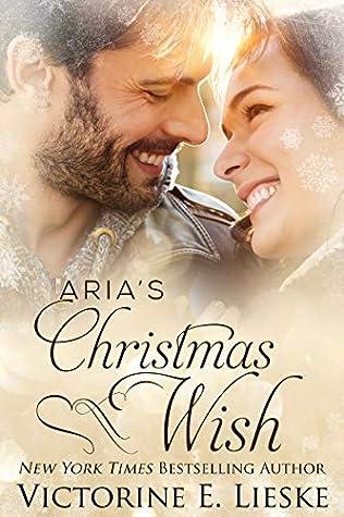Aria's Christmas Wish by Victorine E. Lieske