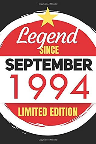 Legend Since September 1994 - Limited Edition: Blank Notebook Journal - Birthday Sketch Diary