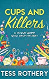 Cups and Killers (Taylor Quinn Quilt Shop Mystery, #3)