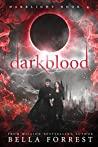Darkblood (Darklight #4)