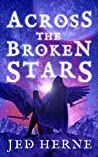 Across the Broken Stars