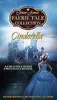 Cinderella (Jenni James Faerie Tale Collection Book 1)