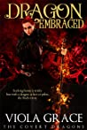 Dragon Embraced (The Covert Dragons, #8)