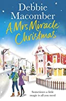 A Mrs Miracle Christmas: A Christmas Novel