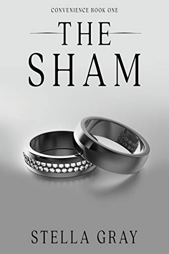The Sham (Convenience #1) by Stella Gray