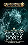 Strong Bones (Black Library Advent Calendar 2019 #8)