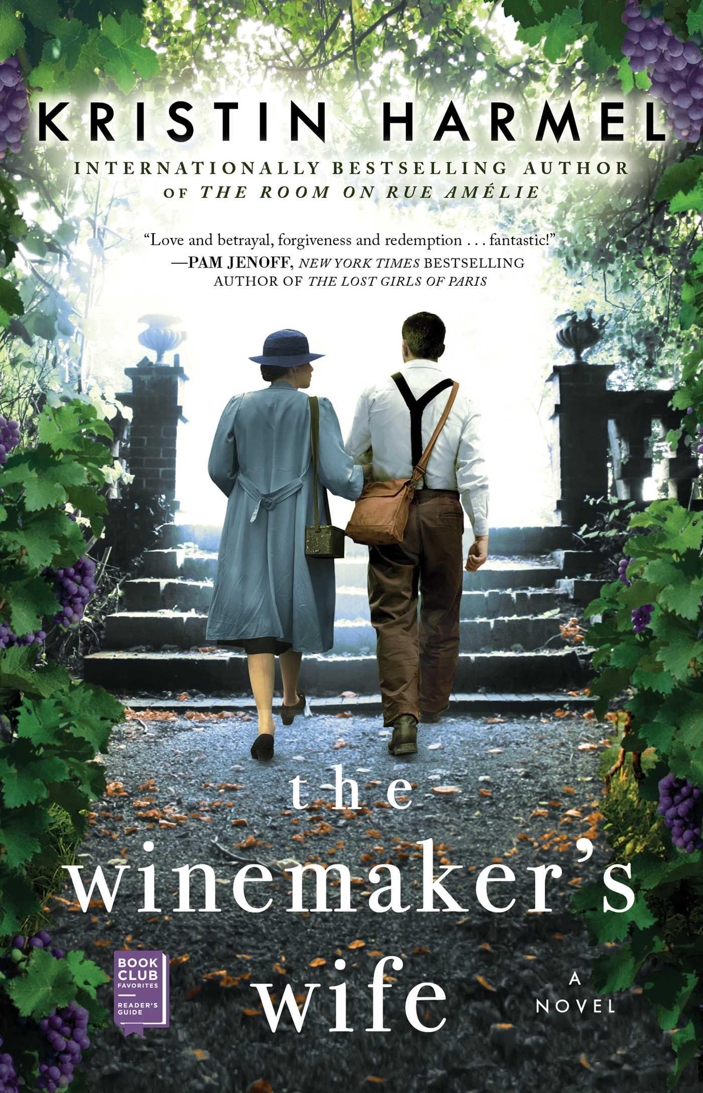 The Winemakers WifebyKristin Harmel