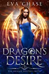 Dragon's Desire (The Dragon Shifter's Mates, #3)