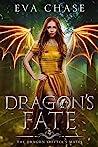 Dragon's Fate (The Dragon Shifter's Mates, #4)