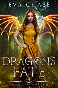 Dragon's Fate (The Dragon Shifter's Mates, #4)