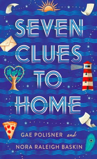 Seven Clues to Home by Gae Polisner, Nora Raleigh Baskin