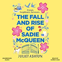 The Fall and Rise of Sadie McQueen: Cold Feet meets David Nicholls, with a dash of Jill Mansell